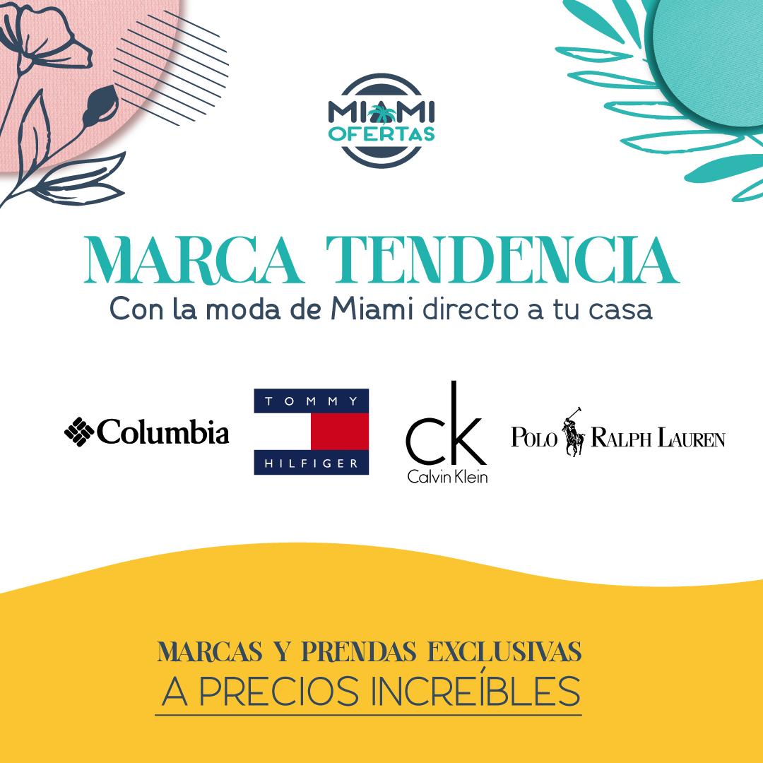 Marca Tendencia - Campaña Miami Ofertas